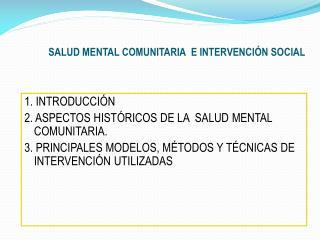 SALUD MENTAL COMUNITARIA  E INTERVENCIÓN SOCIAL