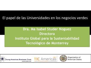 El papel de las Universidades en los negocios verdes