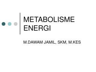 METABOLISME ENERGI