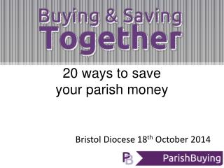 Bristol Diocese 18 th  October 2014