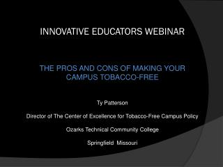 About The Center of Excellence for  Tobacco-Free Campus Policy