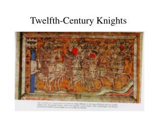 Twelfth-Century Knights