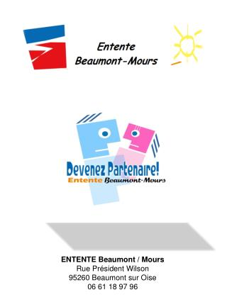 ENTENTE Beaumont / Mours Rue Pr�sident Wilson 95260 Beaumont sur Oise 06 61 18 97 96