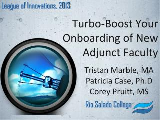 Turbo-Boost Your Onboarding of New Adjunct  Faculty