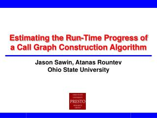 Estimating the Run-Time Progress of a Call Graph Construction Algorithm