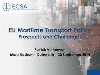 EU Maritime Transport Policy Prospects and Challenges