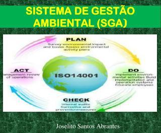 SISTEMA DE GESTÃO AMBIENTAL (SGA )