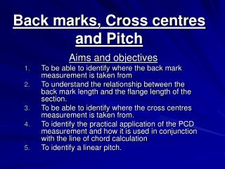 Back marks, Cross centres and Pitch