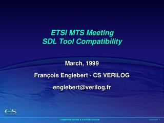 ETSI MTS Meeting SDL Tool Compatibility