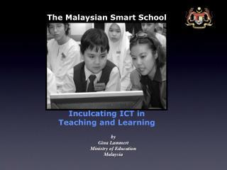The Malaysian Smart School