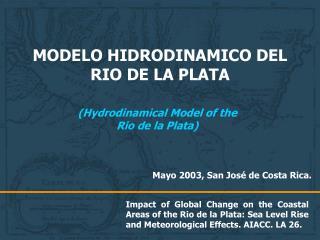 MODELO HIDRODINAMICO DEL RIO DE LA PLATA