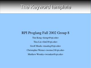 The Keyword template