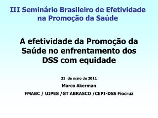 III Seminário Brasileiro de Efetividade na Promoção da Saúde