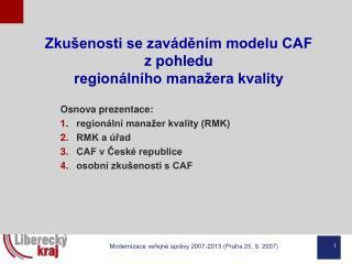Zkušenosti se zaváděním modelu CAF  z pohledu  regionálního manažera kvality