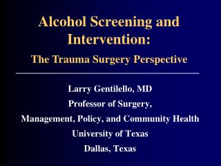 Alcohol Screening and Intervention: