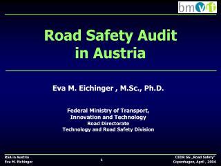 Road Safety Audit  in Austria