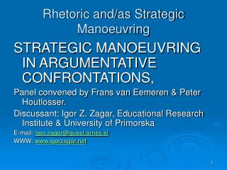 Rhetoric and/as Strategic Manoeuvring