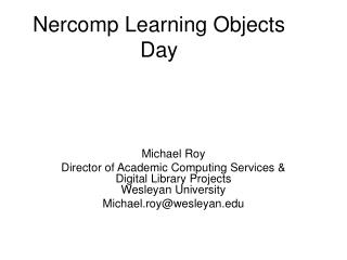 Nercomp Learning Objects Day