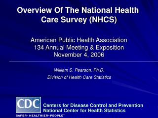 Overview Of The National Health  Care Survey NHCS