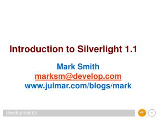 Introduction to  Silverlight  1.1