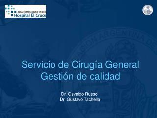 Servicio de Cirugía General Gestión de calidad