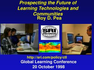 Prospecting the Future of Learning Technologies and Communities