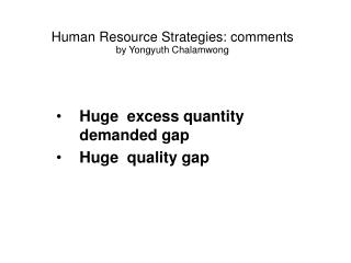 Human Resource Strategies: comments by Yongyuth Chalamwong