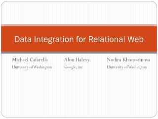 Data Integration for Relational Web