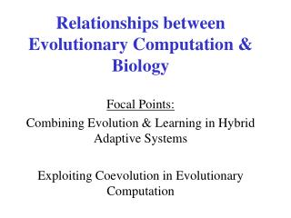 Relationships between Evolutionary Computation & Biology