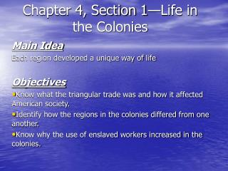 Chapter 4, Section 1—Life in the Colonies