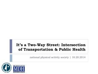 It's a Two-Way Street: Intersection of Transportation & Public Health