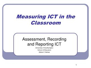 Measuring ICT in the Classroom