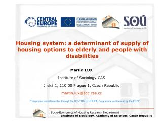 Housing system: a determinant of supply of housing options to elderly and people with disabilities