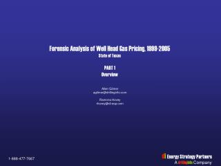 Forensic Analysis of Well Head Gas Pricing, 1999-2005 State of Texas PART 1 Overview