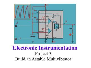 Project 3 Build an Astable Multivibrator
