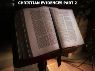 CHRISTIAN EVIDENCES PART 2