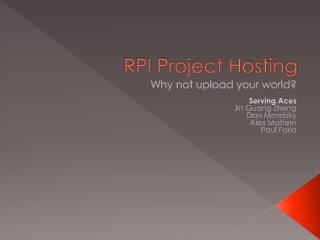 RPI Project Hosting