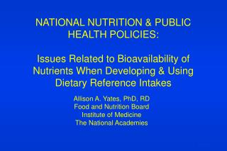 NATIONAL NUTRITION & PUBLIC HEALTH POLICIES: