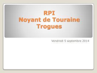 RPI  Noyant de Touraine Trogues