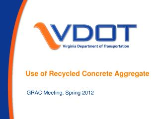 Use of Recycled Concrete Aggregate