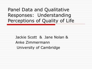 Panel Data and Qualitative Responses:  Understanding Perceptions of Quality of Life