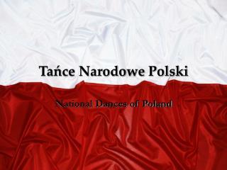 Tańce Narodowe Polski