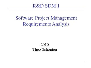 RD SDM 1  Software Project Management Requirements Analysis