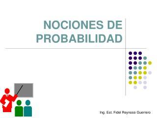 NOCIONES DE PROBABILIDAD