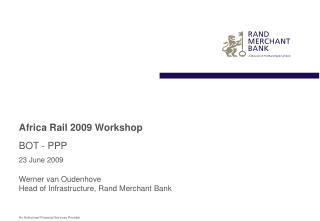 Africa Rail 2009 Workshop