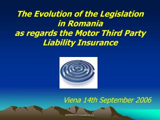 The Evolution of the Legislation in Romania  as regards the Motor Third Party Liability Insurance