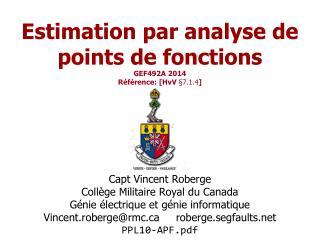Estimation par analyse de points de fonctions  GEF492A  2014 Référence: [ HvV § 7.1.4 ]