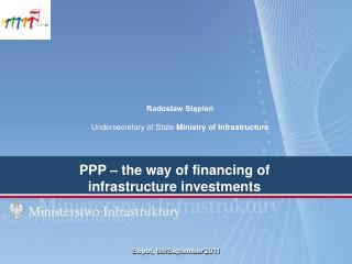 PPP –  the way of financing of  infrastructure investments