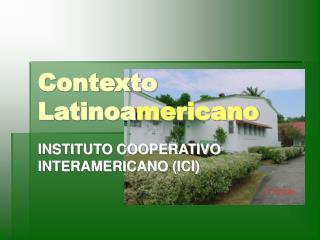 Contexto Latinoa mericano