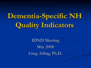 Dementia-Specific NH Quality Indicators